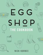 Egg Shop Hardcover  by Nick Korbee