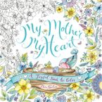 My Mother, My Heart Paperback  by Eleri Fowler