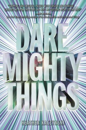 Dare Mighty Things book image