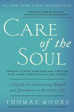 Care of the Soul Twenty-fifth Anniversary Edition eBook  by Thomas Moore