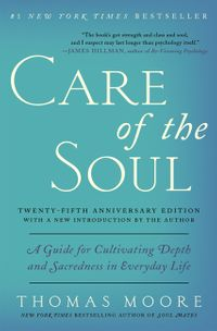 care-of-the-soul-twenty-fifth-anniversary-edition