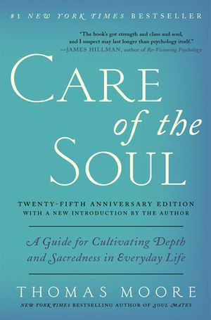 Care of the Soul Twenty-fifth Anniversary Edition book image