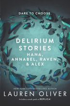 Delirium Stories: Hana, Annabel, Raven, and Alex Paperback  by Lauren Oliver
