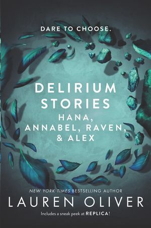 Delirium Stories: Hana, Annabel, Raven, and Alex book image