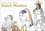 Color Your Own Dutch Masters Paperback  by Van Gogh Museum Amsterdam
