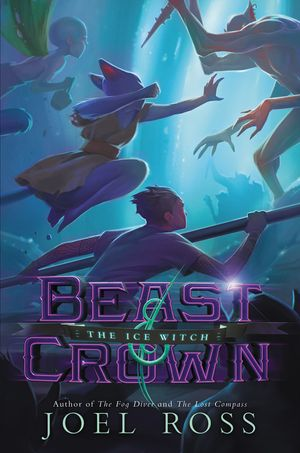 Beast & Crown #2: The Ice Witch book image