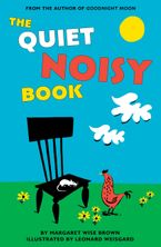 The Quiet Noisy Book - Margaret Wise Brown