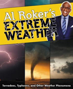Al Roker's Extreme Weather book image