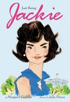 Just Being Jackie Hardcover  by Margaret Cardillo