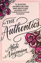 The Authentics Hardcover  by Abdi Nazemian