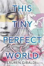 This Tiny Perfect World