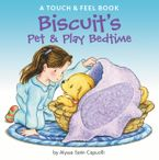 Biscuit's Pet & Play Bedtime Board book  by Alyssa Satin Capucilli