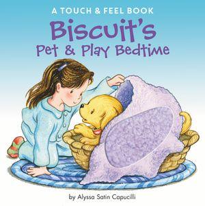 Biscuit's Pet & Play Bedtime book image
