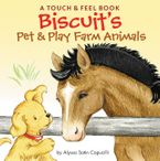 Biscuit's Pet & Play Farm Animals Board book  by Alyssa Satin Capucilli