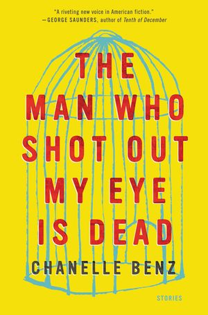 The Man Who Shot Out My Eye Is Dead book image