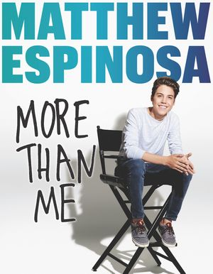 Matthew Espinosa: More Than Me book image