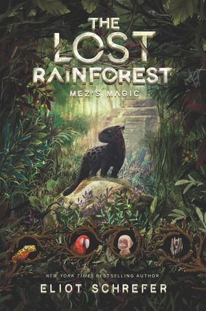 The Lost Rainforest #1: Mez's Magic book image