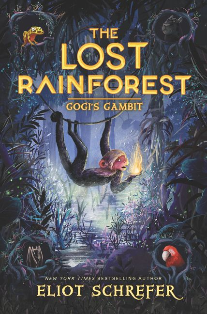 The Lost Rainforest 2 Gogis Gambit Eliot Schrefer Hardcover