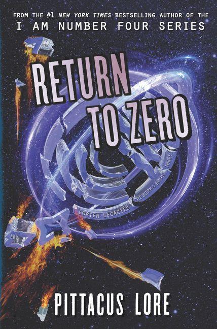 Return To Zero Pittacus Lore Hardcover