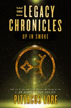 The Legacy Chronicles: Up in Smoke