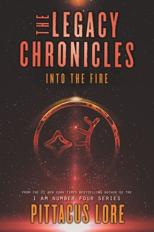 The Legacy Chronicles: Into the Fire book image