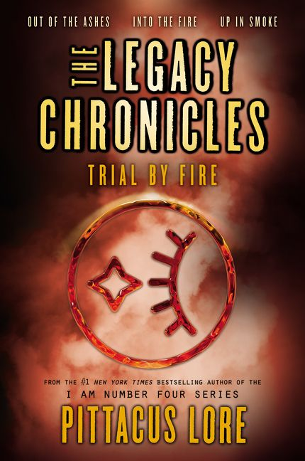 the legacy chronicles trial by fire pittacus lore paperback