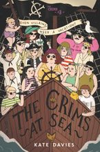 The Crims #3: The Crims at Sea Hardcover  by Kate Davies