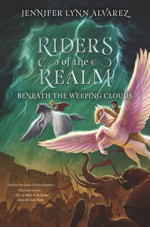 Riders of the Realm #3: Beneath the Weeping Clouds book image