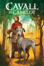 cavall-in-camelot-1-a-dog-in-king-arthur-and-8217s-court