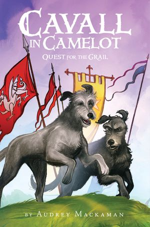 Cavall in Camelot #2: Quest for the Grail book image