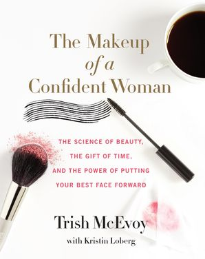 The Makeup of a Confident Woman Hardcover  by
