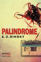 Palindrome Paperback  by E. Z. Rinsky