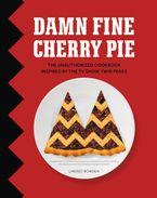 Damn Fine Cherry Pie - Lindsey Bowden