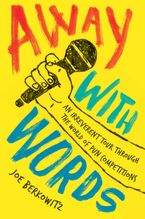 Away with Words Paperback  by Joe Berkowitz