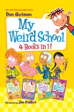 My Weird School 4 Books in 1! Hardcover  by Dan Gutman