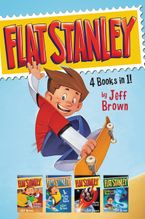 Flat Stanley 4 Books in 1! Hardcover  by Jeff Brown