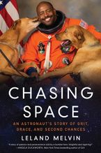 Chasing Space Hardcover  by Leland Melvin