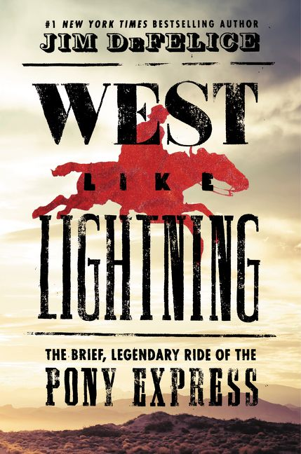 Image result for west like lightning jim defelice