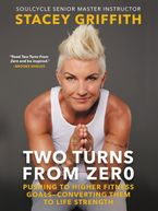 Two Turns from Zero Paperback  by Stacey Griffith