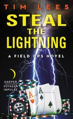 Steal the Lightning Paperback  by Tim Lees