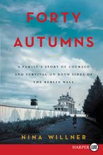 Forty Autumns Paperback LTE by Nina Willner