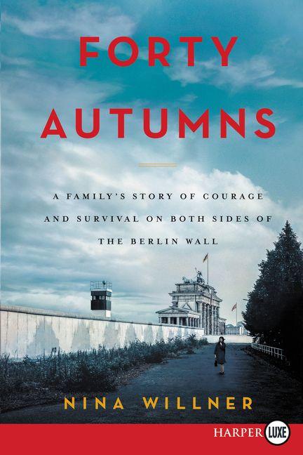 Forty Autumns Nina Willner Paperback