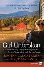 Girl Unbroken Paperback LTE by Regina Calcaterra