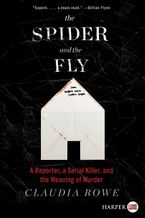 The Spider and the Fly Paperback LTE by Claudia Rowe