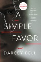 A Simple Favor Paperback  by Darcey Bell