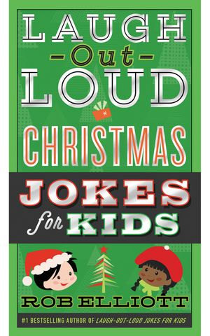 Laugh-Out-Loud Christmas Jokes for Kids book image