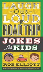 Laugh-Out-Loud Road Trip Jokes for Kids Paperback  by Rob Elliott