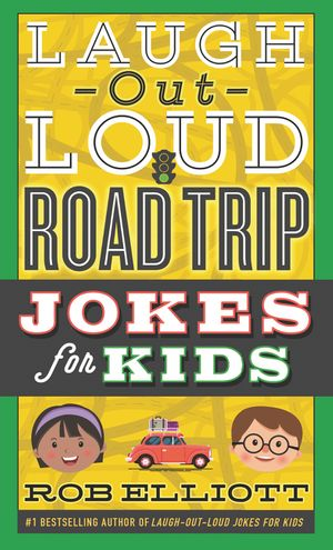 Laugh-Out-Loud Road Trip Jokes for Kids book image