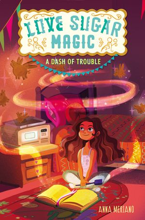 Love Sugar Magic: A Dash of Trouble book image