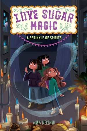 Love Sugar Magic: A Sprinkle of Spirits book image